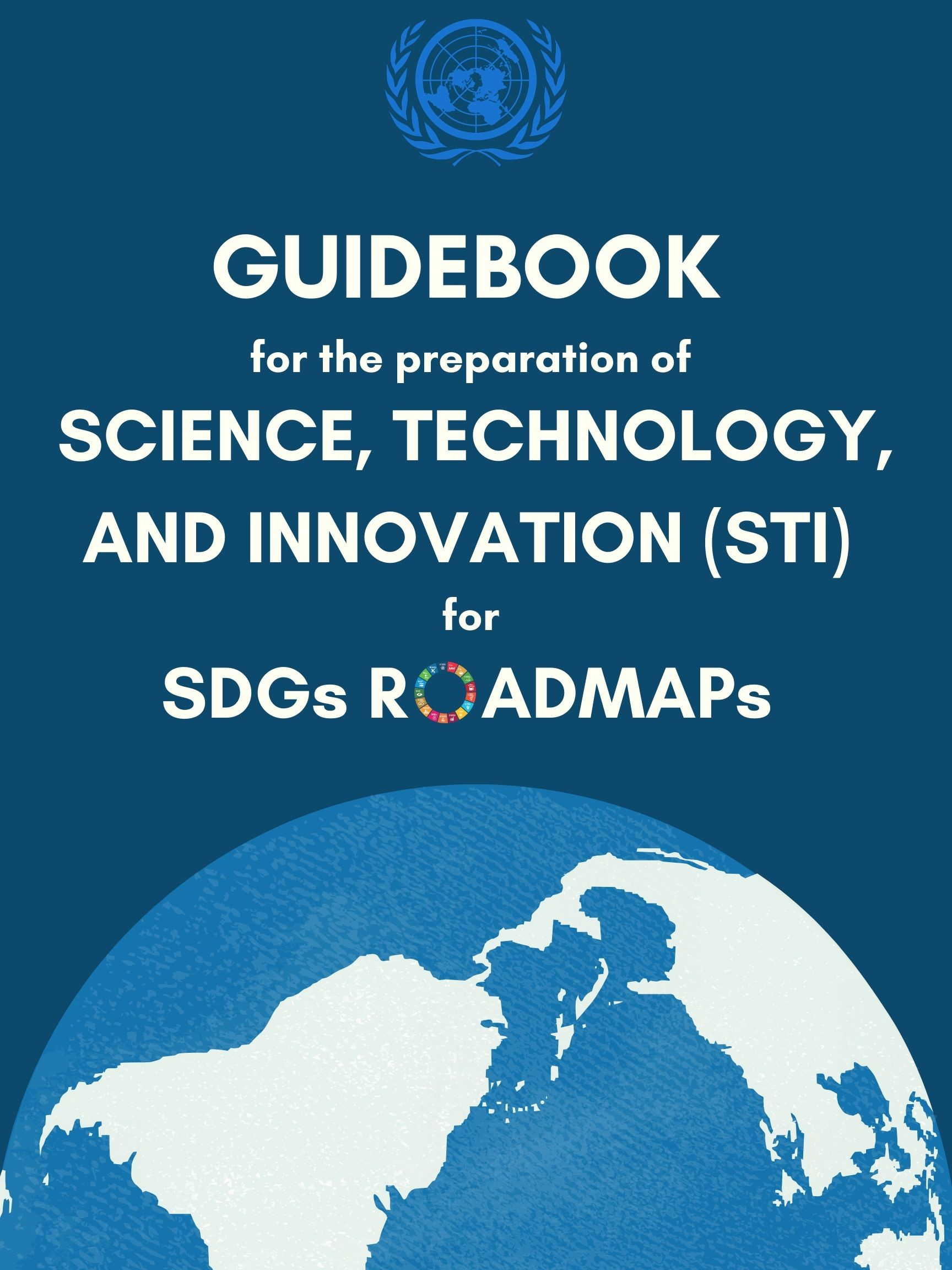 Guidebook on Development of Science, Technology and Innovation Roadmaps for the SDGs