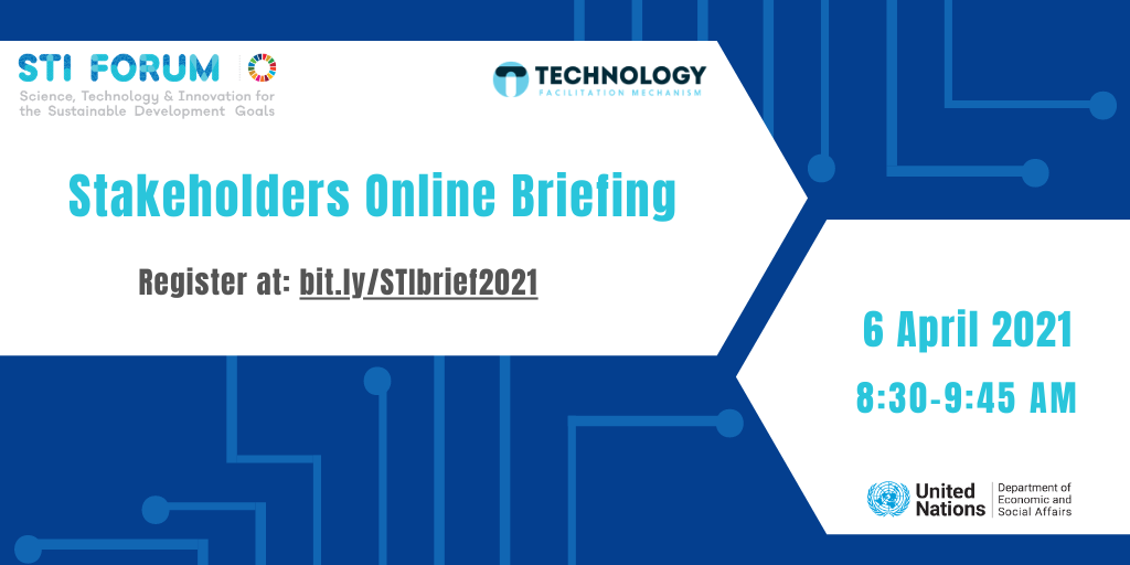 STI Stakeholder Briefing Information flyer: 6 April 2021 8:30-9:45 AM NY time